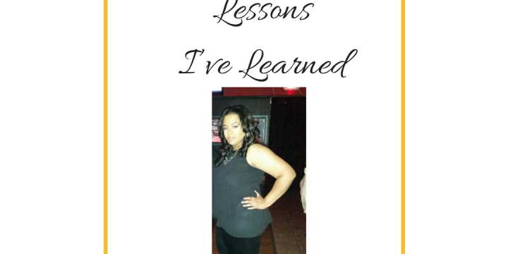 Lessons I've Learned