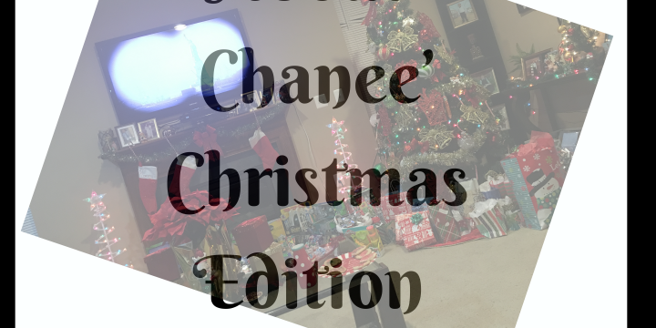 About Chanee' The Christmas Edition