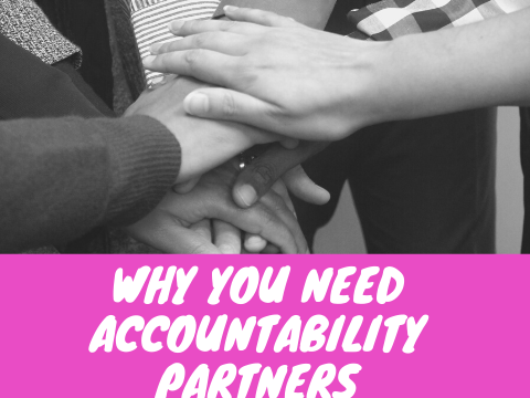 Why You NEED Accountability Partners