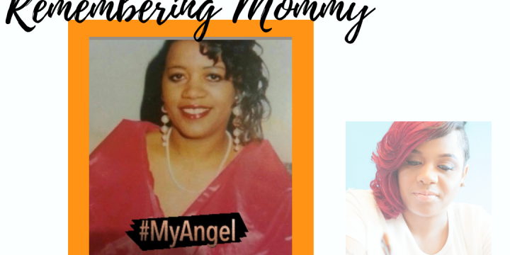 Remembering Mommy…16 Years Later